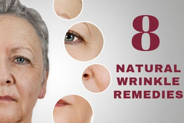 natural wrinkle remedies that work