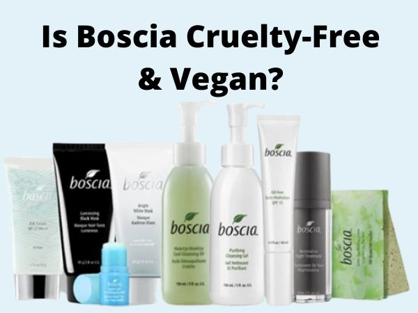 Is Boscia Cruelty-Free and Vegan?