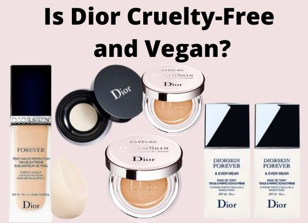 is Dior cruelty-free and vegan