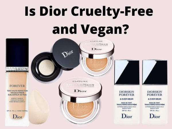 Is Dior Cruelty-Free and Vegan?