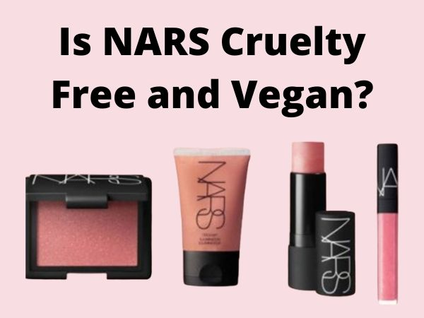 Is NARS Cruelty-Free and Vegan?