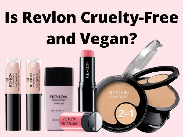Is Revlon Cruelty-Free and Vegan?
