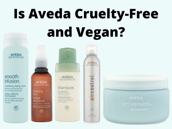 Is Aveda Cruelty-Free and Vegan?
