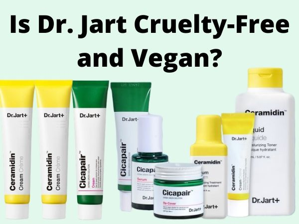 Is Dr. Jart Cruelty-Free and Vegan?