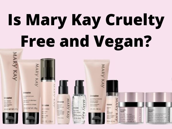 Is Mary Kay Cruelty-Free and Vegan?