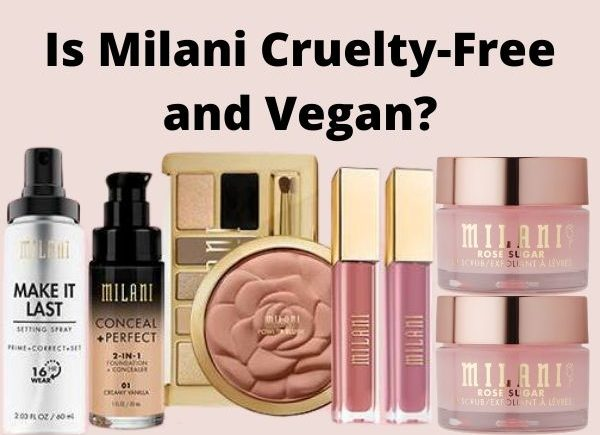 is Milani cruelty-free and vegan