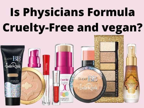 Is Physicians Formula Cruelty-Free and Vegan?