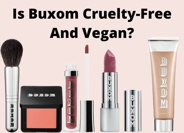 is Buxom cruelty-free and vegan