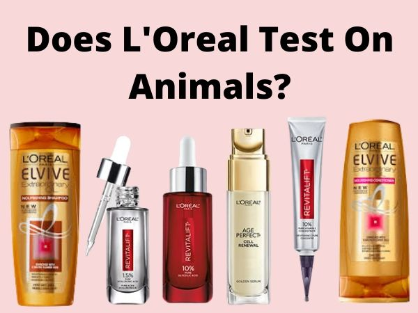 Does L'Oreal test on animals