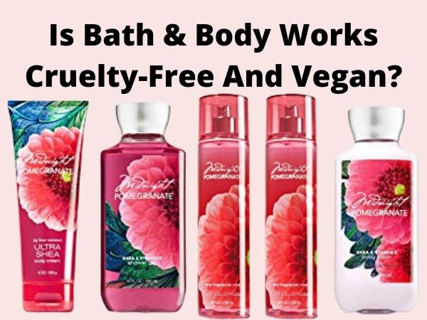 Is Bath & Body Works Cruelty-Free and Vegan?