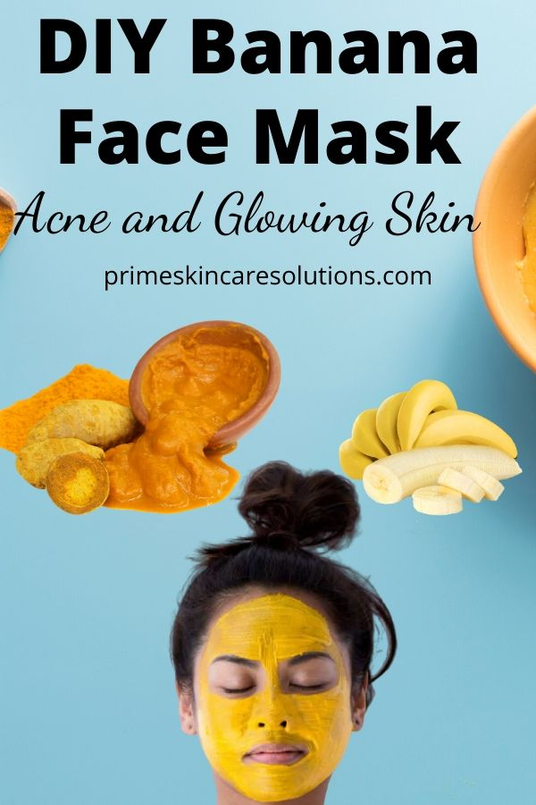 DIY Banana Face Mask for Glowing Skin and Acne